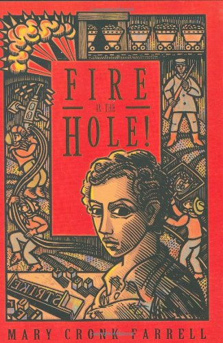 Fire In the Hole! - Mary Cronk Farrell