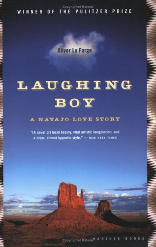 Laughing Boy: A Navajo Love Story - Oliver La Farge