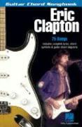 Eric Clapton: Guitar Chord Songbook