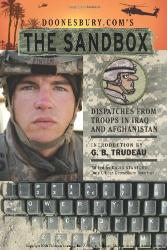 Doonesbury.com's The Sandbox: Dispatches from Troops in Iraq and Afghanistan - G. B. Trudeau