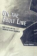 On the Fault Line: Race, Class, and the American Patriot Movement