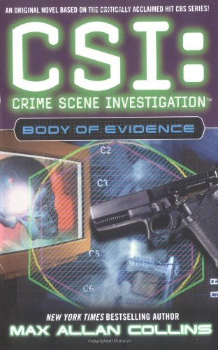 Body of Evidence (CSI) - Max Allan Collins