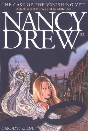 The Case of the Vanishing Veil (Nancy Drew) - Carolyn Keene