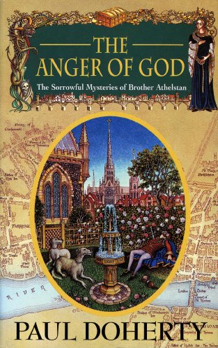 The Anger of God (Sorrowful Mysteries of Brother Athelstan) - Paul Doherty