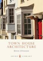 Town House Architecture: 1640-1980
