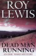 Dead Man Running: An Eric Ward Mystery