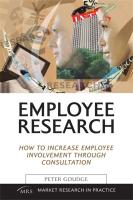 Employee Research: How to Increase Employee Involvement Through Consultation