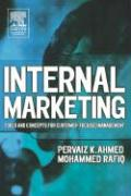 Internal Marketing: Tools and Concepts for Customer-Focused Management