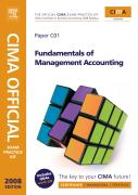 Cima Official Exam Practice Kit Fundamentals of Management Accounting: Cima Certificate in Business Accounting, 2006 Syllabus