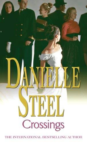 Crossings [Paperback] by Steel, Danielle - Danielle Steel