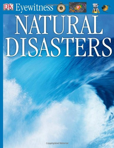 Natural Disasters (DK Eyewitness Books) - Claire Watts; Trevor Day