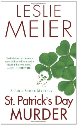 St. Patrick's Day Murder (Lucy Stone Mysteries) - Leslie Meier