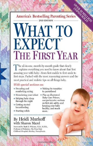 What to Expect the First Year - Heidi Murkoff