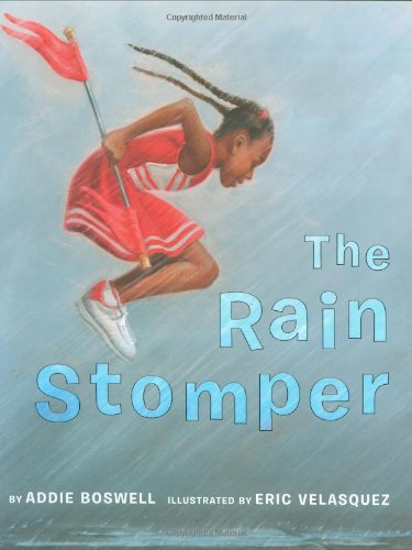 The Rain Stomper - Addie Boswell
