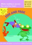 Fish and Frog: Brand New Readers