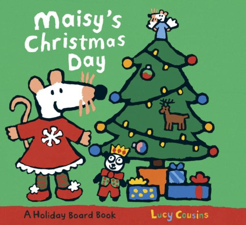 Maisy's Christmas Day - Lucy Cousins