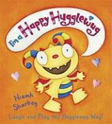 I'm a Happy Hugglewug: Laugh and Play the Hugglewug Way!