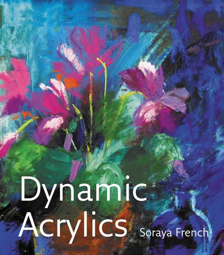 Dynamic Acrylics - Soraya French