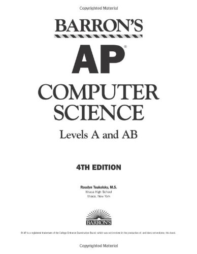 Barron's AP Computer Science, Levels A and AB - Roselyn Teukolsky M.S.
