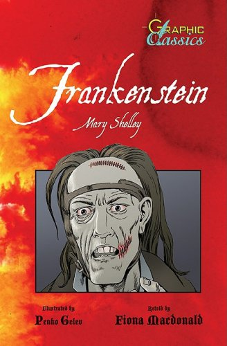 Frankenstein (Graphic Classics) - Mary Wollstonecraft Shelley