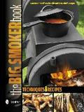The Big Smoker Book: Barbecue Techniques and Recipes