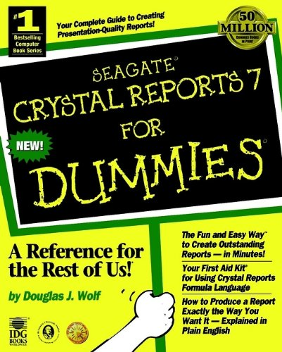 Seagate Crystal Reports 7 For Dummies - Douglas J. Wolf