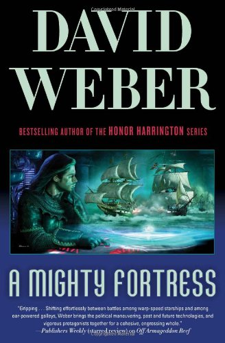 A Mighty Fortress (Safehold Book 4) - David Weber