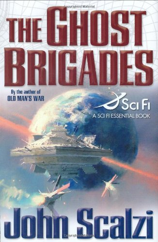 The Ghost Brigades (A Sci Fi Essential Book) - John Scalzi