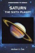 Saturn: The Sixth Planet