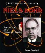 Niels Bohr: Physicist and Humanitarian