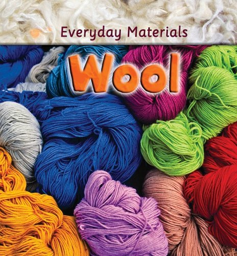 Wool (Everyday Materials) - Andrew Langley