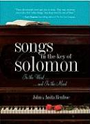Songs in the Key of Solomon: In the Word and in the Mood