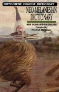 Neo-Melanesian-English Concise Dictionary: New Guinea Pidgin-English