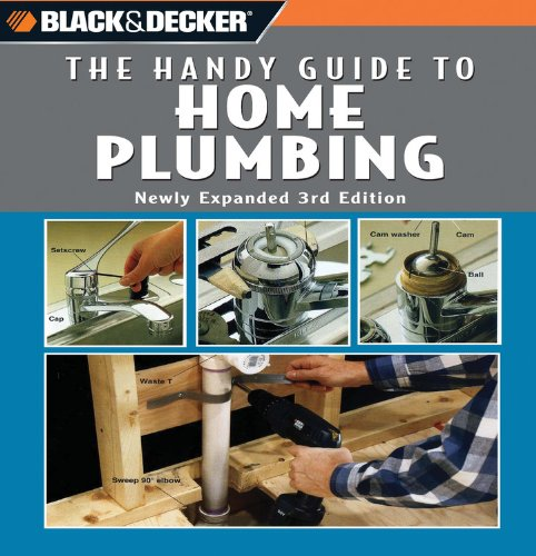 Black and Decker The Handy Guide to Home Plumbing - Creative Publishing International