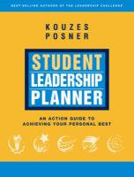 Student Leadership Planner: An Action Guide to Achieving Your Personal Best