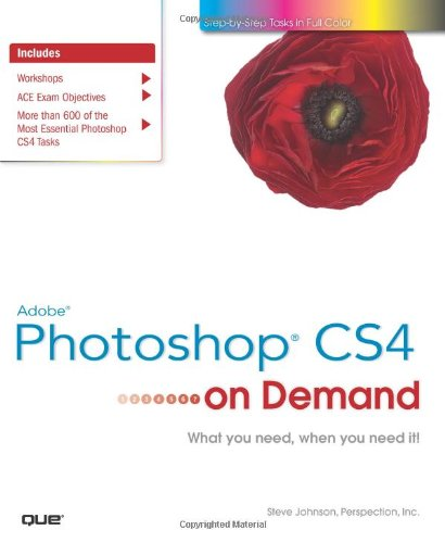 Adobe Photoshop CS4 on Demand - Steve Johnson; Perspection Inc.