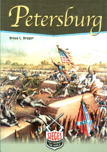 Petersburg (Sieges That Changed the World) - Bruce Brager