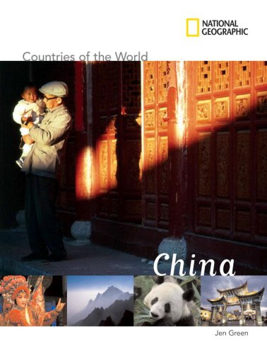 National Geographic Countries of the World: China - Jen Green