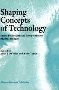 Shaping Concepts of Technology
