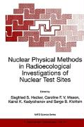 Nuclear Physical Methods in Radioecological Investigations of Nuclear Test Sites