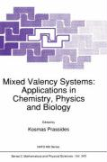 Mixed Valency Systems: Applications in Chemistry, Physics and Biology