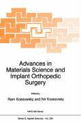 Advances in Materials Science and Implant Orthopedic Surgery