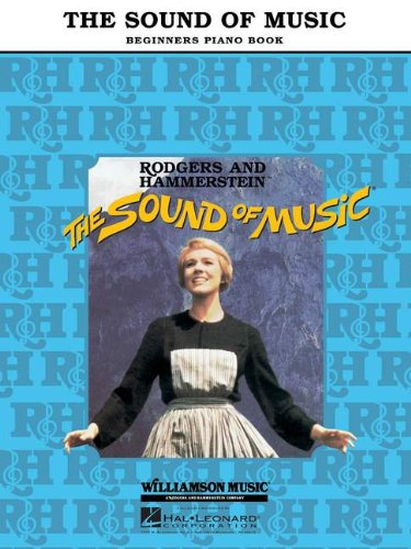The Sound Of Music Beginner's Piano Book - Richard Rodgers; Oscar Hammerstein II