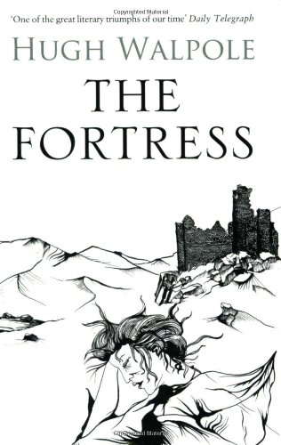 The Fortress (The Herries Chronicle) - Hugh Walpole