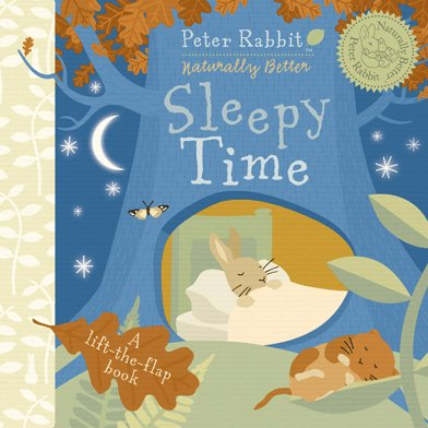 Peter Rabbit Sleepy Time: Peter Rabbit Naturally Better - Beatrix Potter