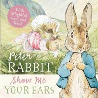 Peter Rabbit: Show Me Your Ears!