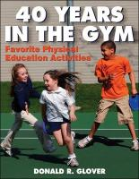 40 Years in the Gym: Favorite Physical Education Activities