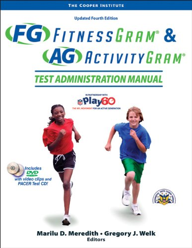 Fitnessgram  &  Activitygram Test Administration Manual-Updated 4th Edition - The Cooper Institute