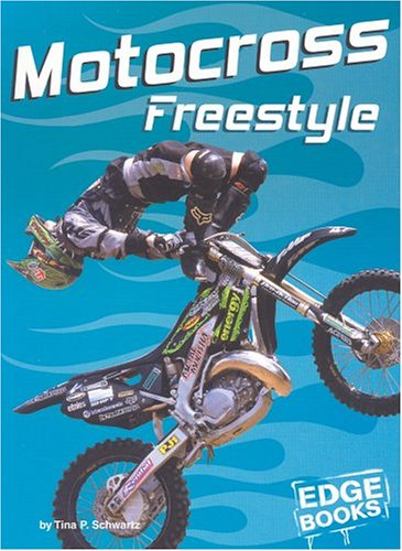 Motocross Freestyle (Dirt Bikes) - Tina P. Schwartz