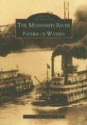The Mississippi River: Father of Waters